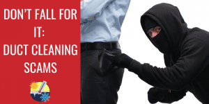 Hi Tech July 2020 - Don't fall for it - duct cleaning scams BLOG IMAGE