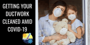 Hi Tech June 2020 - Getting Your Ductwork Cleaned Amid COVID-19 BLOG IMAGE
