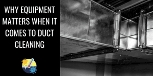 Hi Tech Sept 2020 - Why equipment matters when it comes to duct cleaning BLOG IMAGE